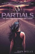 Partials - Wells, Dan - HarperCollins Children's Books