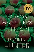 the heart is a lonely hunter - carson (na) mccullers - houghton mifflin