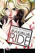 Maximum Ride: The Manga, Vol. 1 (libro en Inglés) - James Patterson - Yen Press