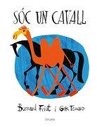 Sóc Un Cavall (Siruela Ilustrada)