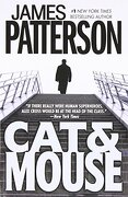 cat & mouse - james patterson - grand central pub