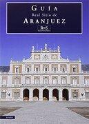 Real sitio de Aranjuez - Javier Jordan De Urries - patrimonio nacional. servicio de publicaciones