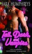 Tall, Dark, and Vampire - Humphreys, Sara - Sourcebooks Casablanca