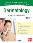 McGraw-Hill Specialty Board Review Dermatology A Pictorial Review 3/E (Mcgraw-Hill Education Specialty Board Review)