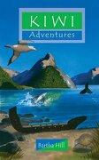 kiwi adventures - hill bertha - christian focus 4 kids cfp