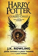 Harry Potter and the Cursed Child, Parts one and Two: The Official Playscript of the Original West end Production (libro en inglés) - J. K. Rowling; Jack Thorne; John Tiffany - Arthur A. Levine Books