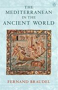 The Mediterranean in the Ancient World - Braudel, Fernand - Penguin Books, Limited (UK)