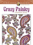 Creative Haven Crazy Paisley Coloring Book (libro en inglés) - Robin Baker - Dover Publications