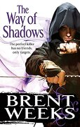 Way of Shadows - Weeks, Brent - Orbit