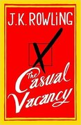 The Casual Vacancy - J. K. Rowling - Little, Brown