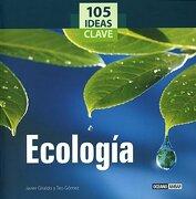 105 ideas clave de Ecología - juan diego botto,teo gomez - Océano-Ambar