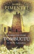 El Arquitecto De Tombuctú (umbriel Histórica) - Manuel Pimentel Siles - Umbriel