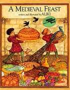 a medieval feast - aliki - harpercollins childrens books