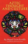aztec thought and culture,a study of the ancient nahuatl mind - miguel leon-portilla - univ of oklahoma pr