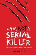 i am not a serial killer - dan wells - headline publishing group