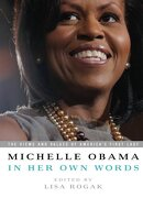 michelle obama in her own words - lisa (edt) rogak - perseus books group
