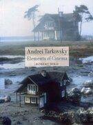 andrei tarkovsky,elements of cinema - robert bird - univ of chicago pr