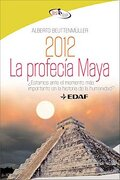 2012 profecia maya - best book - alberto beuttenmuller - edaf