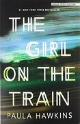 The Girl On The Train (Thorndike Press Large Print Peer Picks)