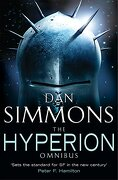 The Hyperion Omnibus: Hyperion, The Fall of Hyperion (GOLLANCZ S.F.)