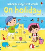 On Holiday. Illustrator, Rosalinde Bennett - Bonnet, Rosalinde - Usborne Books