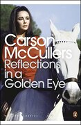 Reflections in a Golden Eye - McCullers, Carson - Penguin Books