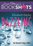 Dazzling: The Diamond Trilogy, Book I (Bookshots)