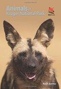 Animals of Kruger National Park (Princeton University Press (WILDGuides))
