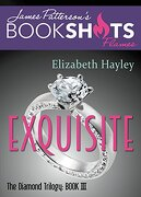 Exquisite: The Diamond Trilogy, Book III (BookShots Flames)