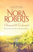Charmed & Enchanted - Roberts, Nora - Silhouette Books