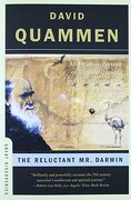the reluctant mr. darwin,an intimate portrait of charles darwin and the making of his theory of evolution - david quammen - w w norton & co inc