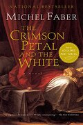 the crimson petal and the white - michel faber - houghton mifflin harcourt