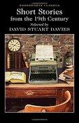 Short Stories from the Nineteenth Century - Davies, David Stuart - Wordsworth Classics