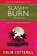 Slash and Burn (Dr. Siri) (libro en Inglés) - Colin Cotterill - Soho Crime