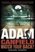 Adam Canfield, Watch Your Back! (libro en Inglés) - Michael Winerip - Candlewick