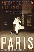 Paris: After the Liberation, 1944-1949. Antony Beevor and Artemis Cooper - Beevor, Antony - Penguin Books
