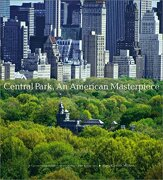 central park, an american masterpiece,a comprehensive history of the nation´s first urban park - sara cedar miller - harry n abrams inc