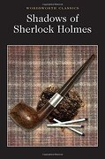 Shadows Of Sherlock Holmes - David Stuart Davies - Wordsworth Editions
