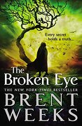 The Broken Eye (Lightbringer)
