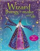 Wizard Things to Make and do (libro en inglés) - Rebecca Gilpin - Usborne Publishing Ltd