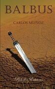 Balbus - Carlos Muñoz - bohodón ediciones sl