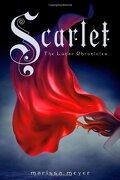 Scarlet - Meyer, Marissa - Feiwel & Friends