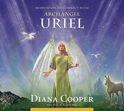 meditation to connect with archangel uriel - diana cooper - independent pub group