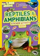 National Geographic Kids Reptiles and Amphibians Sticker Activity Book (libro en Inglés) - National Geographic Society (U. S.) - Random House Lcc Us