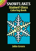 snowflakes stained glass coloring book - john green,coloring books - dover publications