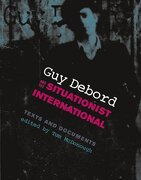 guy debord and the situationist international,texts and documents - tom (edt) mcdonough - mit pr