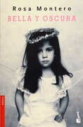 Bella y oscura (NF) (Booket Logista) - Rosa Montero - Seix Barral