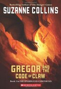 gregor and the code of claw - suzanne collins - scholastic paperbacks