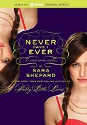 The Lying Game #2: Never Have I Ever - Shepard, Sara - Harper Teen