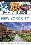 New York City. Eyewitness Travel Family Guide (DK Eyewitness Travel Guide)